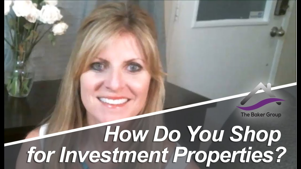 How Do you shop for investment properties