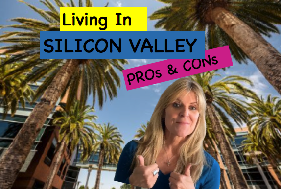 Pros Cons of Living in Silicon Valley