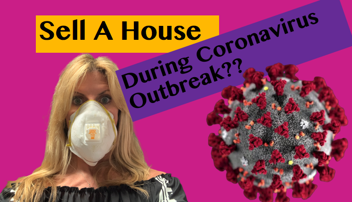 Sell a House During Coronavirus Outbreak